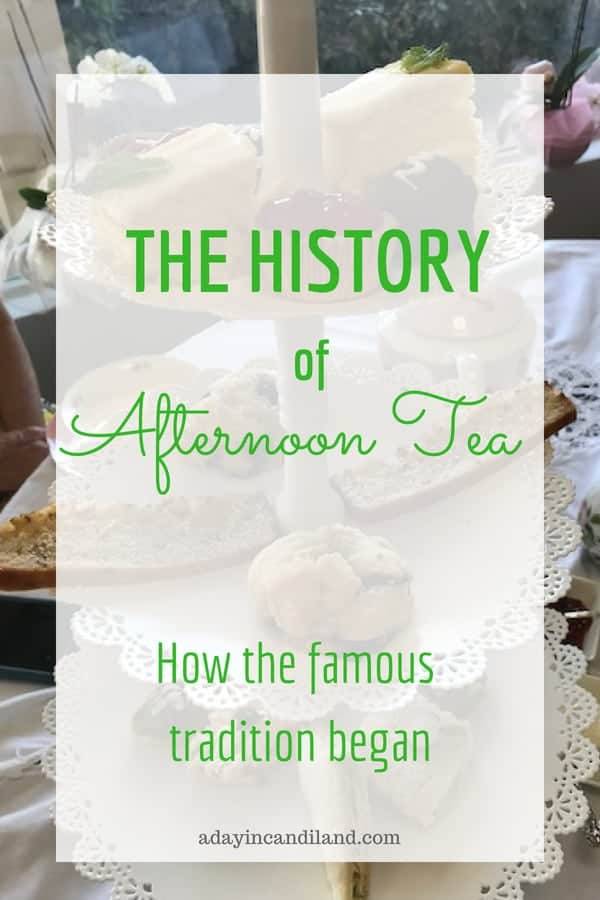 History of Afternoon Tea. How the famous tradition began