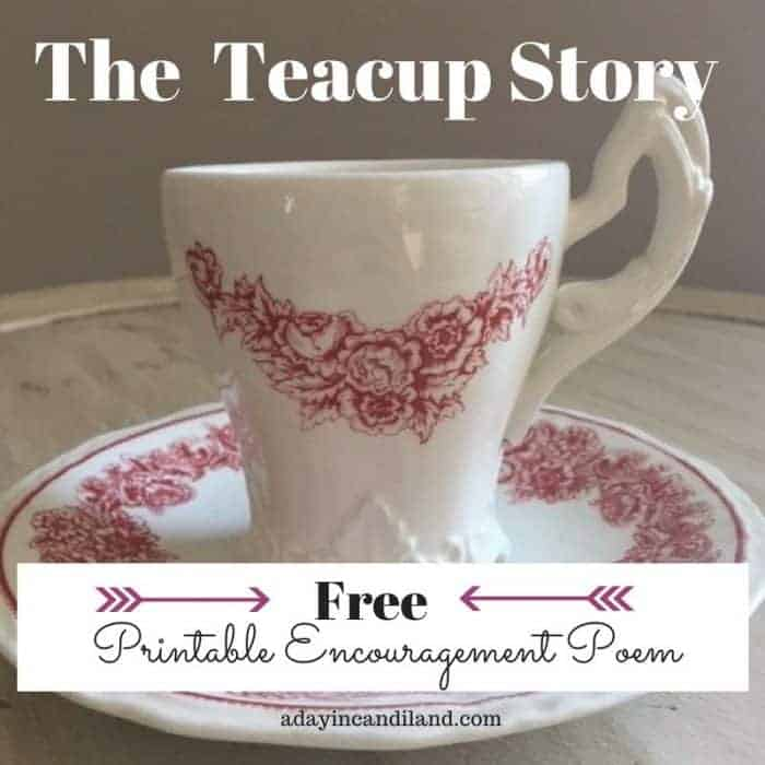 The teacup story free printable poem