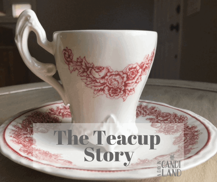 The Teacup Story for Facebook Verse Jeremiah 18:6b #teacupstory #parable