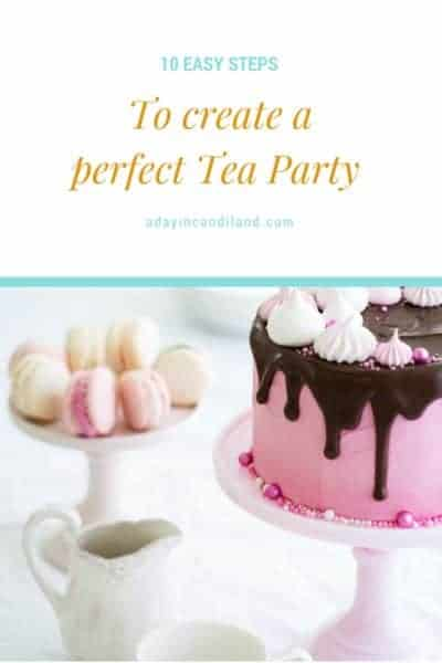 Ten Easy Steps to Create A Tea Party