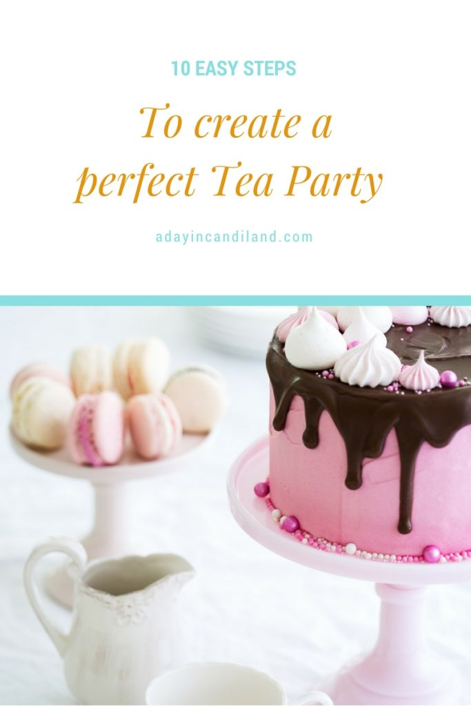 10 Easy Steps to Host a tea party