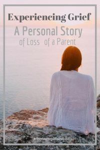 Experiencing Grief A personal Story of a Loss of a Parent (1)