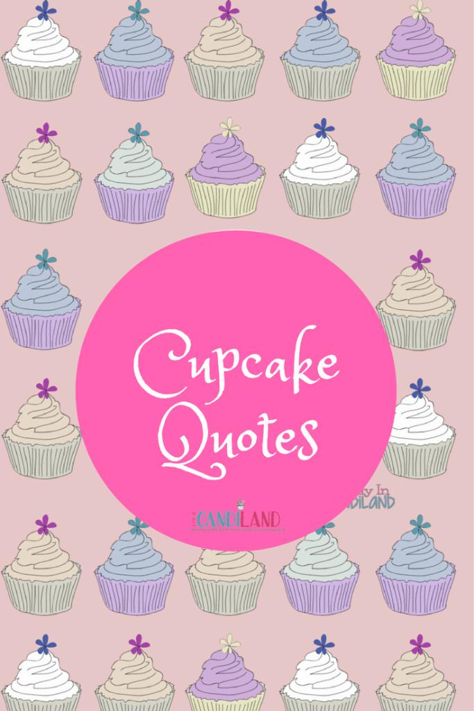 Cupcake Quotes Pin