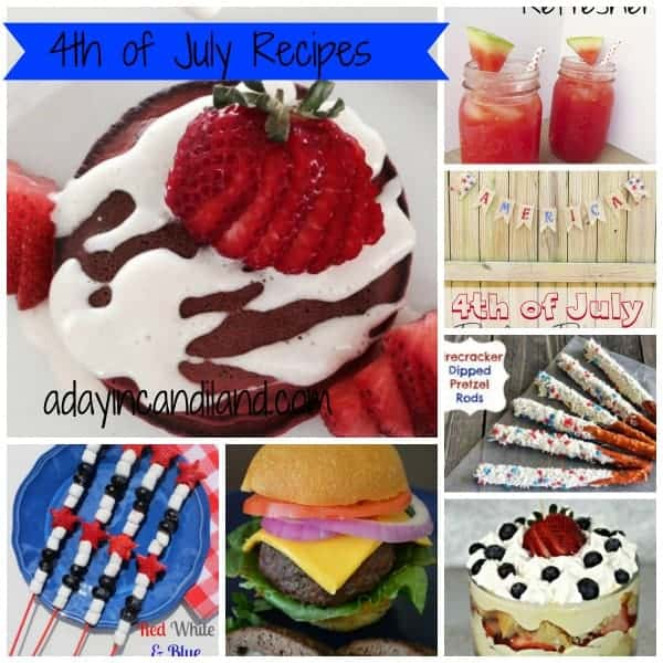 4th of July Recipes Round up from A day in Candiland