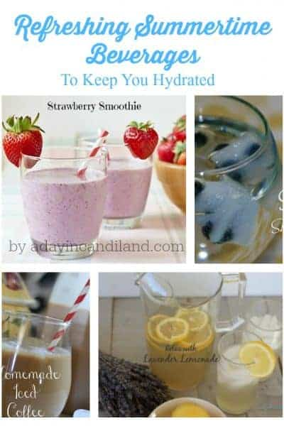 Refreshing Summertime Drinks To Keep You Hydrated