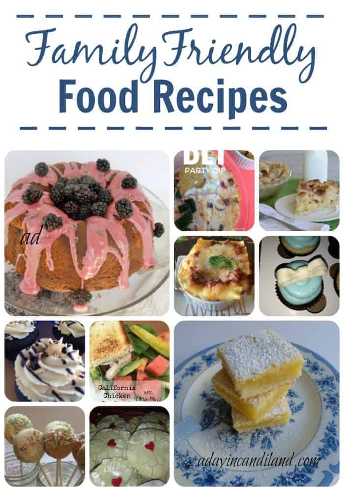 Family Friendly Food Recipes.