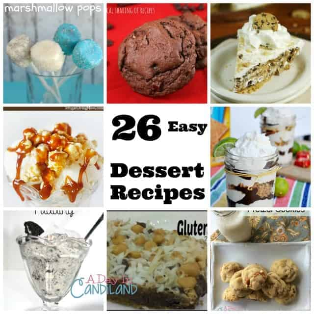 26 Easy Dessert Recipes a dessert for every pallet