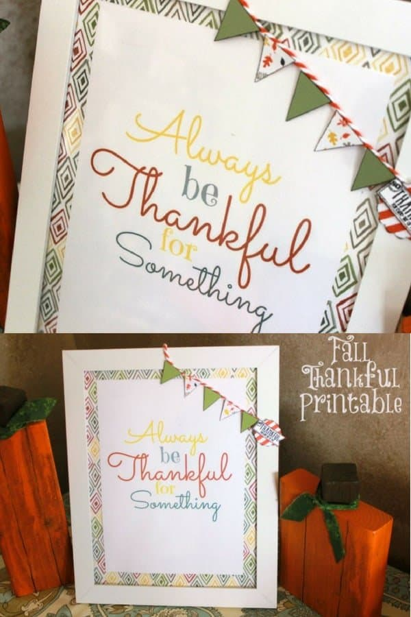 Always Be Thankful Fall Printable. Being Thankful. White Framed Printable. (1)