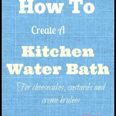 How To Make A Water Bath