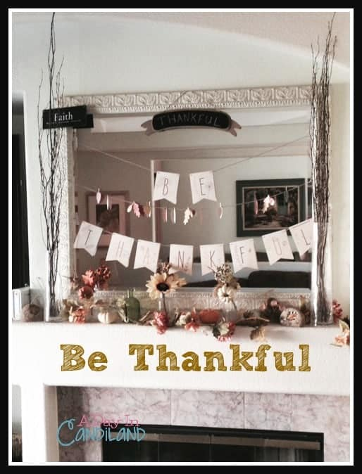 Be Thankful Fall Mantel. Decorate from drab to fab in 3 steps