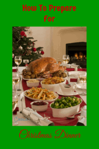 How to Prepare for Christmas Dinner