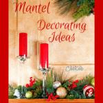 DIY Mantel Decorating Ideas