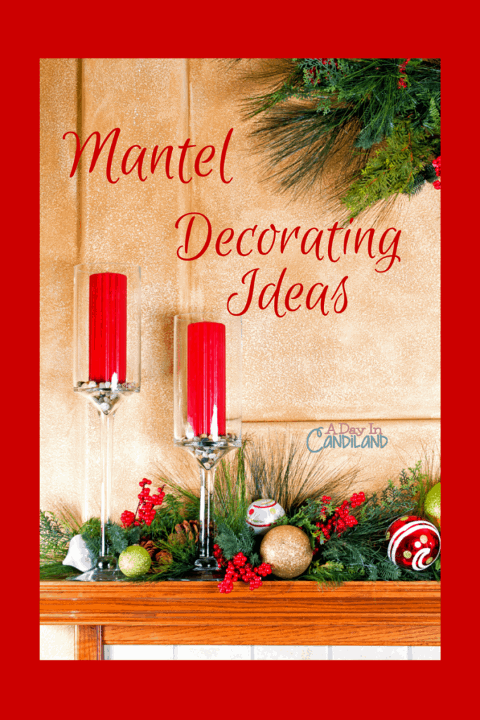 DIY Mantel Decorating Ideas