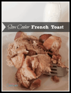 Slow Cooker French Toast Casserole Recipe