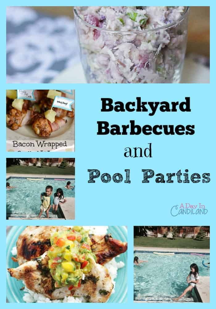 Backyard Barbecues and Pool Parties
