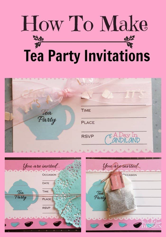 How To Make Tea Party Invitations- A Day In Candiland