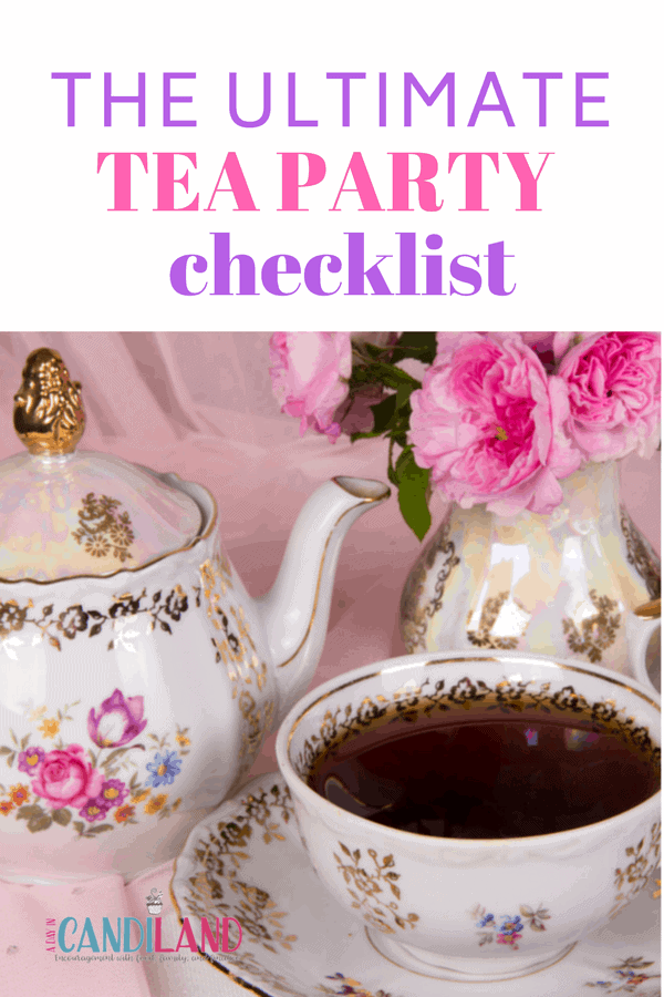 THE ULTIMATE Tea Party checklist
