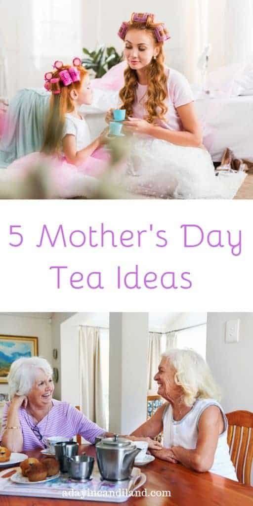 5 Mother's Day Afternoon Tea Ideas