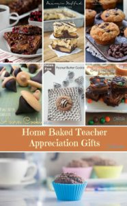 Teacher Appreciation Home Baked gifts for your favorite teacher