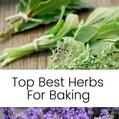 5 Top Herbs for Fresh Baked Foods