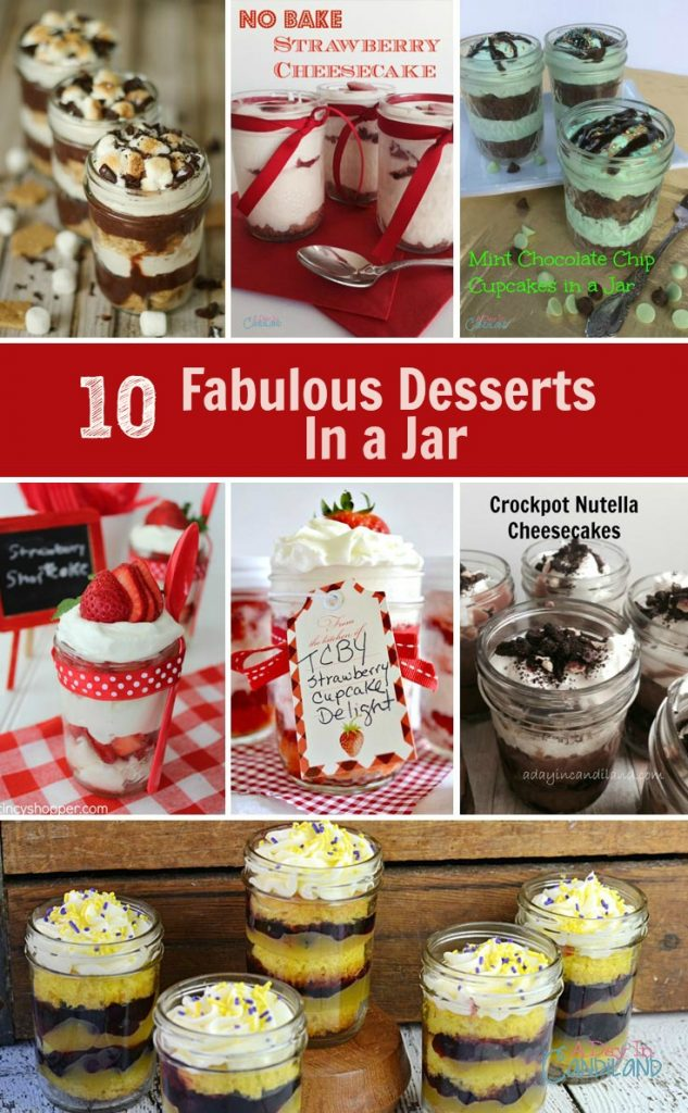 10 Fabulous desserts in a jar on A Day in Candiland. Create these desserts right in the jar.