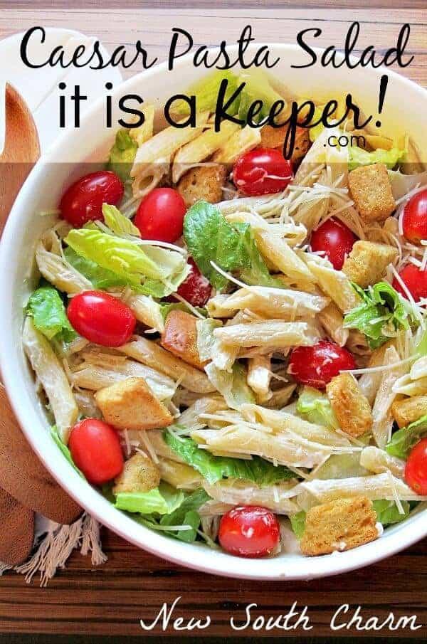 Caesar-Pasta-Salad-it is a keeper