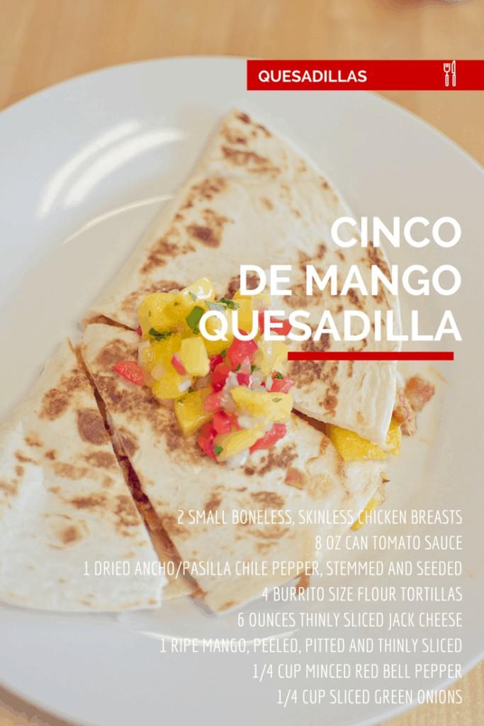cinco-de-mango-quesadilla A Grande Life