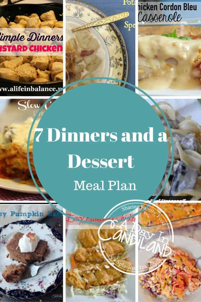 7 Dinners and a Dessert Meal Plan Week 9