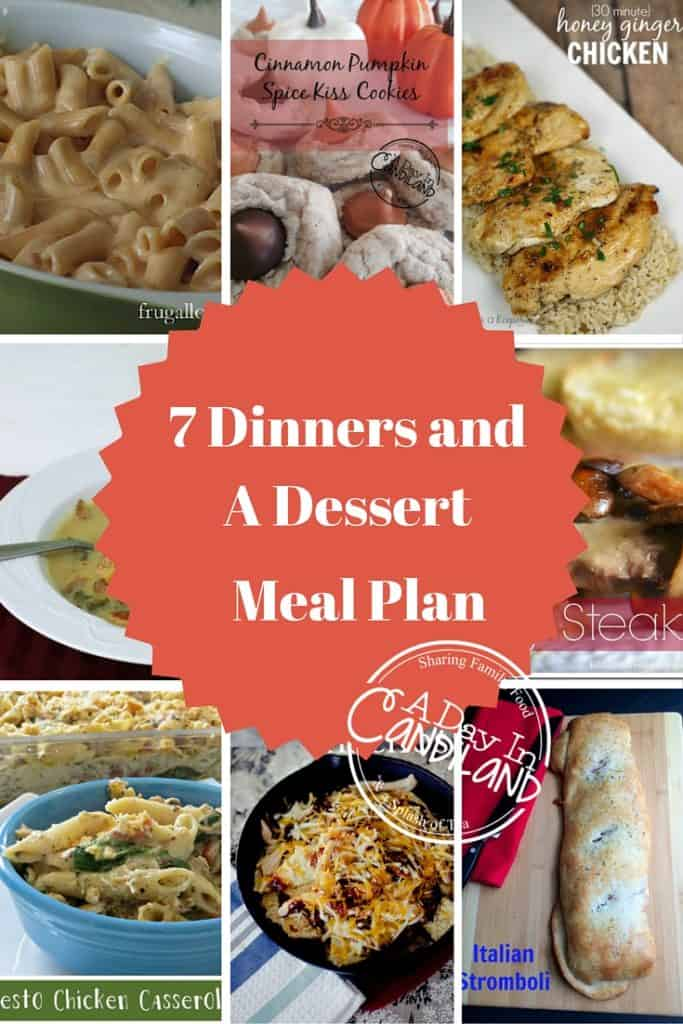 7 Dinners and A Dessert Meal Plan Week 10