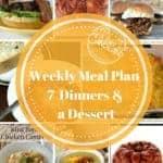 Weekly Meal Planning Made Easy Week 14