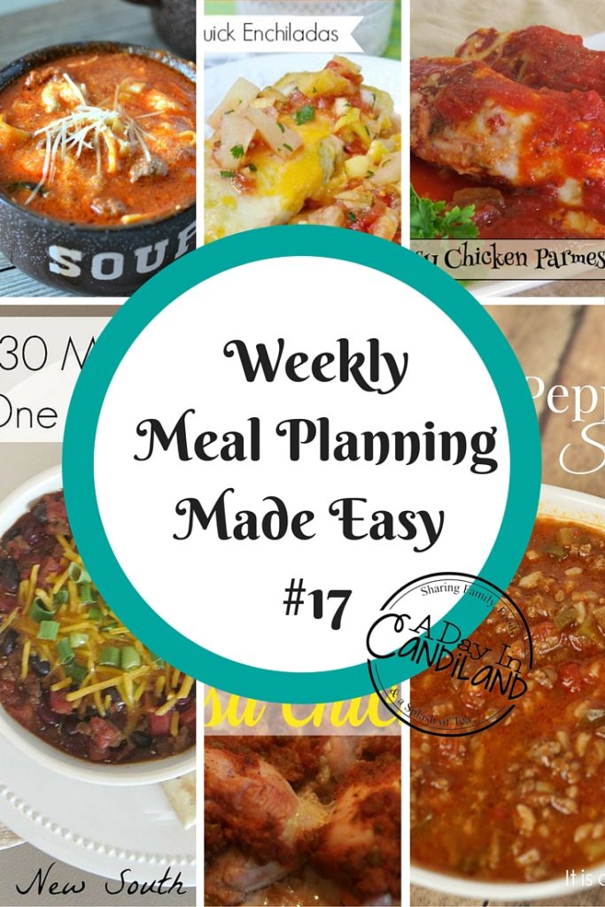 Weekly Meal Planning Made Easy Week 17