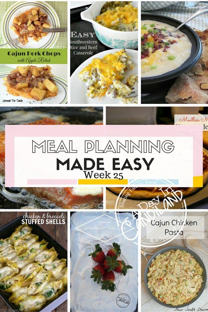 Weekly Meal Planning Made Easy Week 25