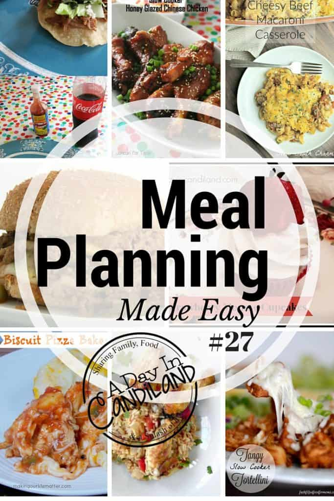 Meal Planning Made Easy week 27