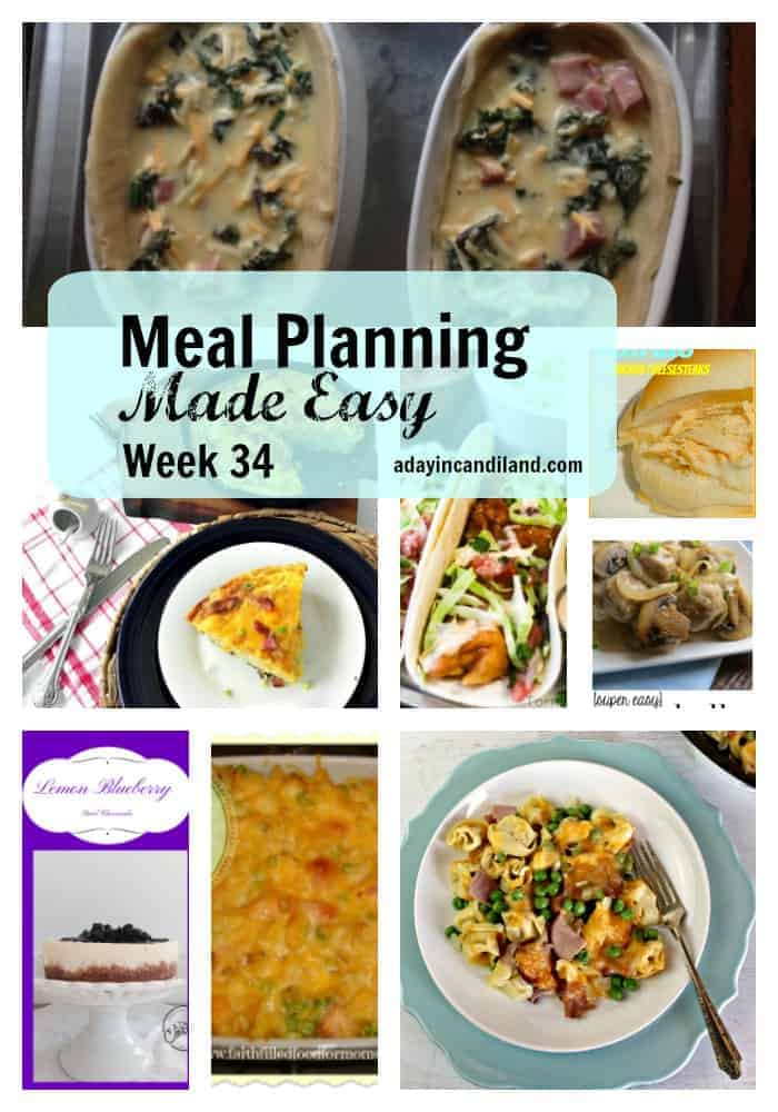 Meal Planning Made Easy Week 34 7 dinners and a dessert recipe to make meal planning easier.