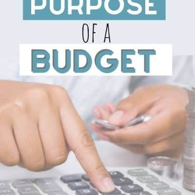 The Purpose of A Budget: What is a Budget