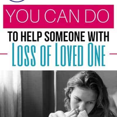 How to Help with Loss of a Loved One