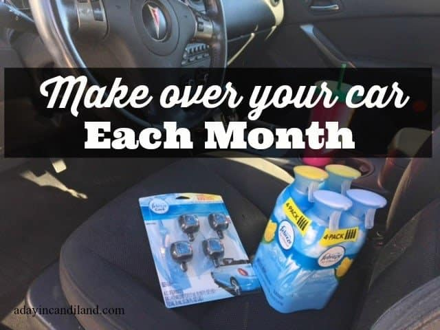 Makeover your car each month with tips for cleaning, organizing and keeping it smelling fresh