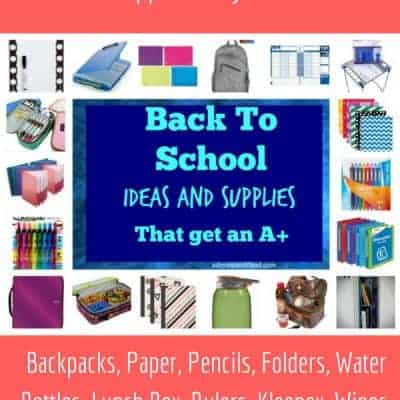 Back To School Ideas and Supplies