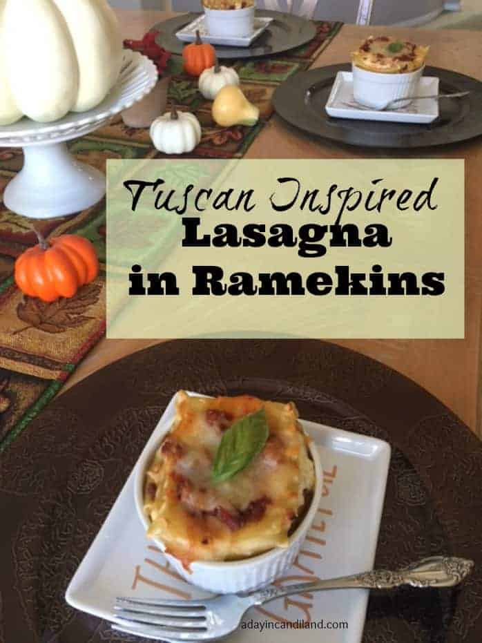 Tuscan Inspired Lasagna in Ramekins. Family friendly food recipes #candiland