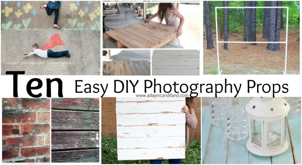 20 Easy DIY props for photography.