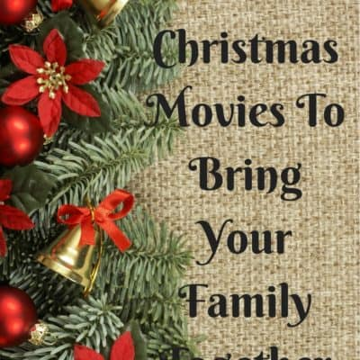 Favorite Christmas Movies to Bring Your Family Together