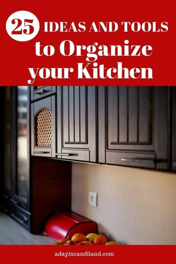 25 ideas and tips to organize your kitchen