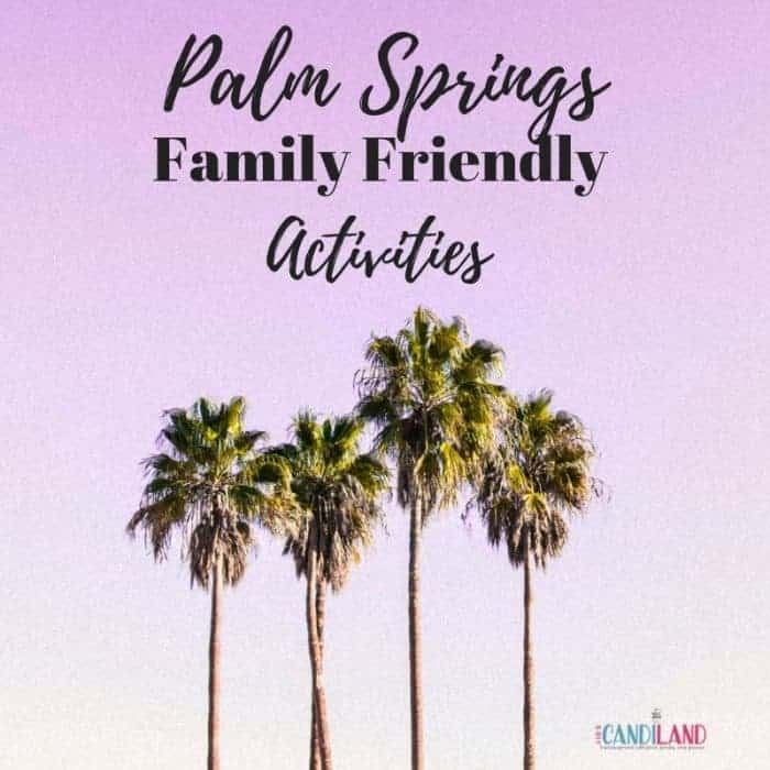 Fun Family activities for kids in palm springs