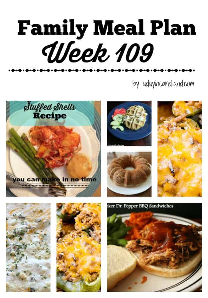 Easy Family Meal Plan 109 for busy moms. 6 Dinner Recipes and one dessert recipe