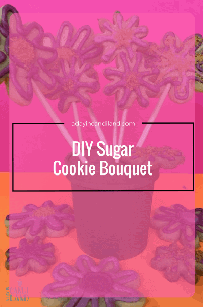 DIY Sugar Cookie Bouquet