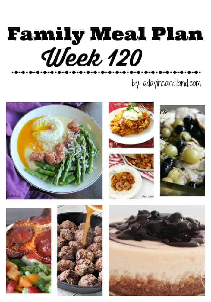 Family Meal Plan Week 120 including 6 dinners and 1 dessert