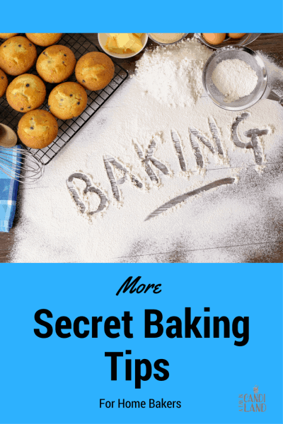 More Secret Baking Tips For The Home Baker
