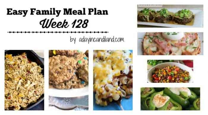 Easy Family Meal Plan week 128