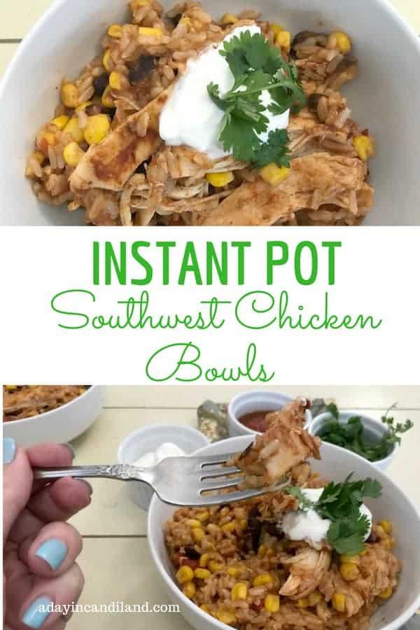 Instant Pot Southwest Chicken Bowl Recipe