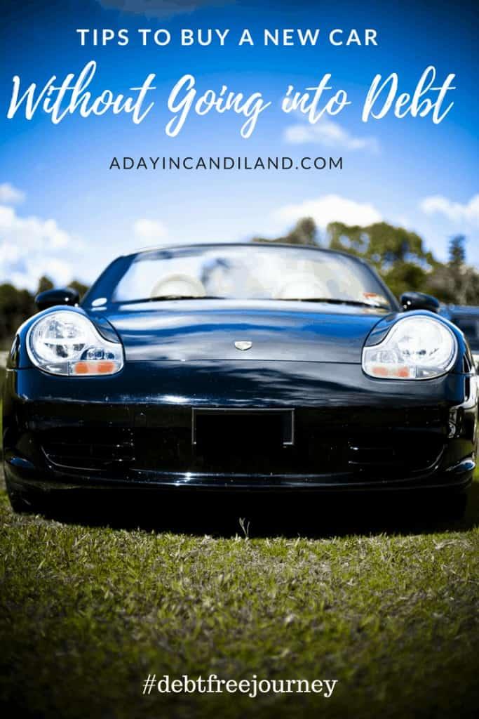 How to buy a new car and not go into debt. Debt Free Journey